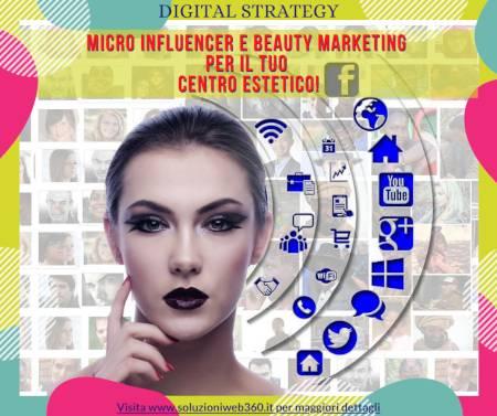 Beauty Marketing & Micro Influencer  per acquisire nuove clienti online!