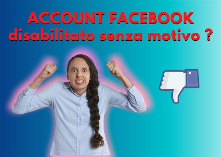 account Facebook disabilitato senza motivo